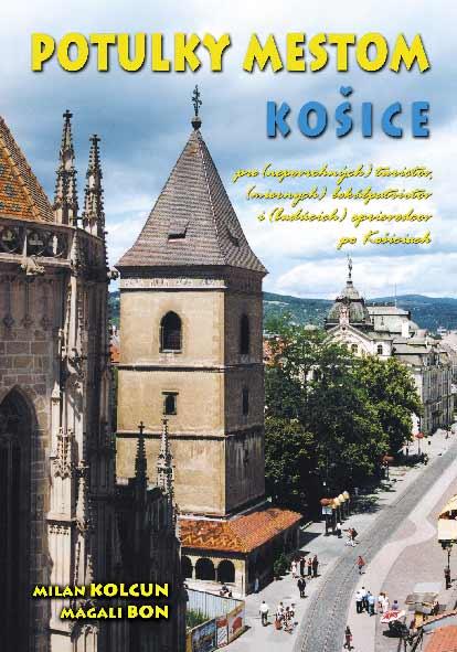 9490ad512 Košice - Turistický sprievodca, ubytovanie, hotely, rezervácie » knihy
